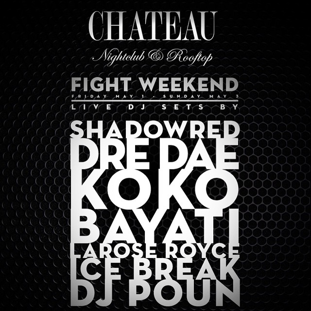 DJ Poun at Chateau Nightclub Fight Weekend Flyer